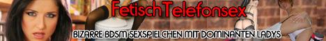 10 BDSM Telefonsex - Volles Rohr Fetischsex